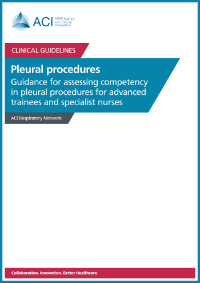 Guidance for assessing competency in pleural procedures for advanced trainees and specialist nurses (pdf)