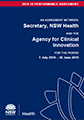An Agreement Between: Secretary, NSW Health and the Agency for Clinical Innovation 1 july 2018 - 30 June 2019
