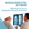 Osteoporosis Refracture Prevention Model of Care