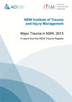 Cover of Major Trauma in NSW, 2013